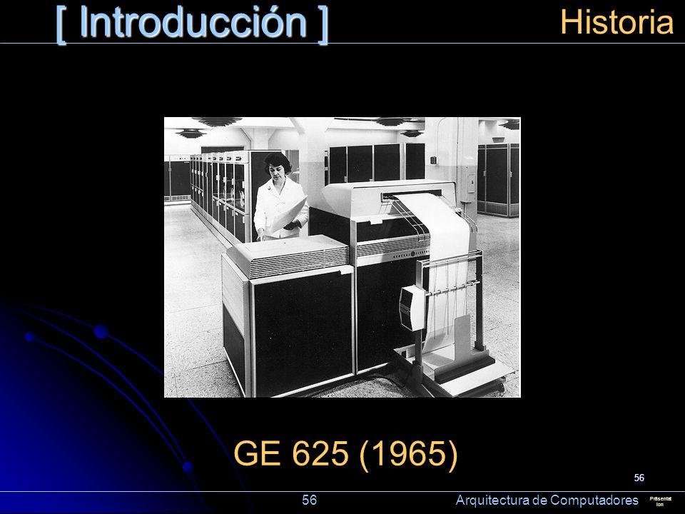 [ Introducción ] Historia GE 625 (1965)